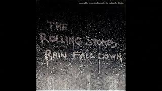 The Rolling Stones - Rain Fall Down (Radio Edit of Album Version)