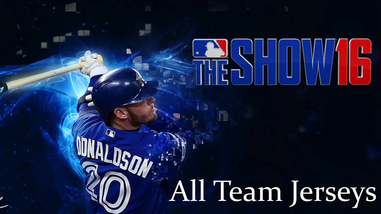 8f3d05f5b MLB The Show 16: Uniforms for all 30 MLB teams - YouTube