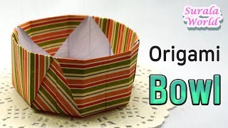 Origami - Bowl, Dish (How to fold a paper bowl, Basket, Tutorial)