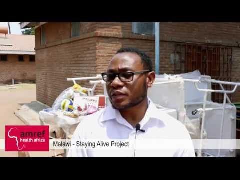 Staying Alive - Amref Health Africa Malawi - Part 1