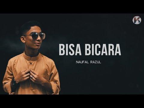 Lagu Jiwang~ Naufal Razul - Bisa Bicara  ( Lirik Lagu )