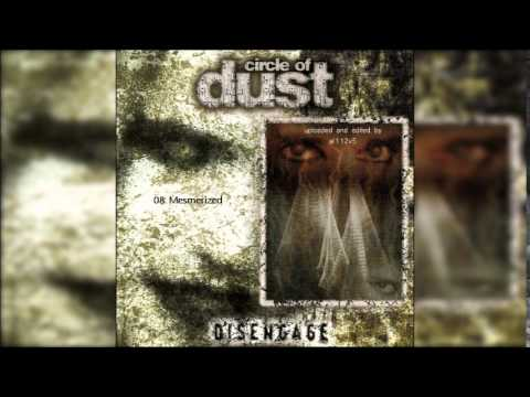 Circle of Dust - Disengage (Full album)