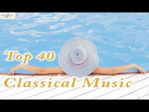 Top 40 Most Favourite Classical Music