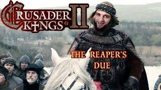 БРИТАНСКАЯ ИМПЕРИЯ -_- Crusader Kings II: The Reaper's Due