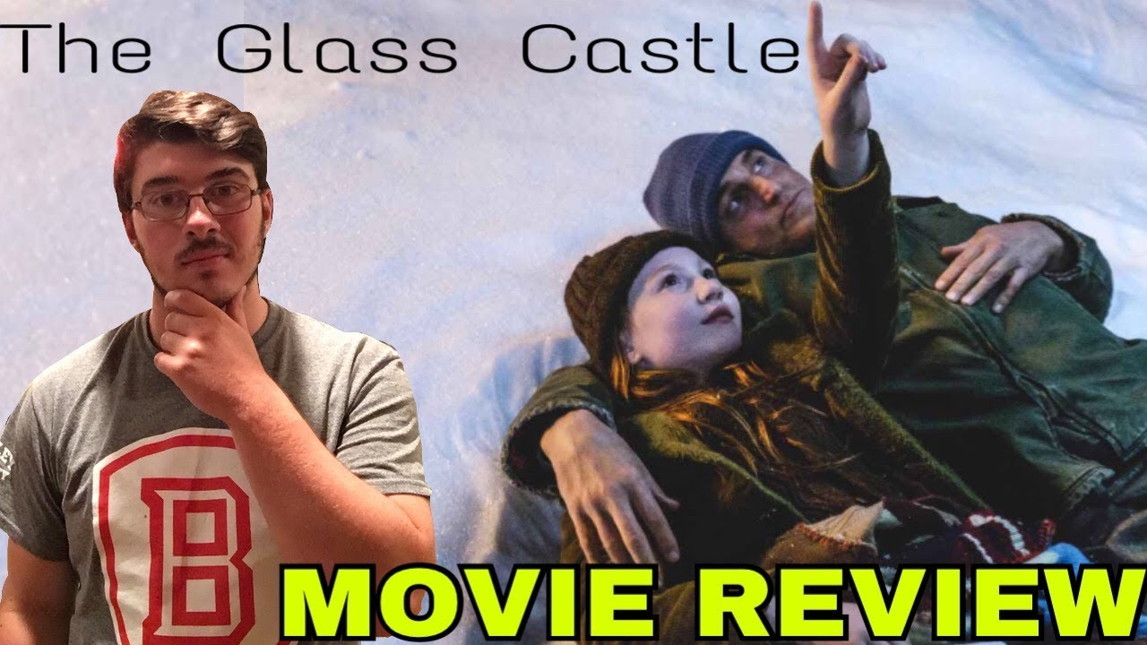 Download THE GLASS CASTLE Movie Review