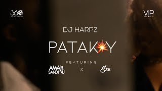 Patakay DJ Harpz Amar Sandhu Ezu Mp3 Song Download