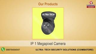 Security Systems By Ultra- Tech Security Solutions, Coimbatore