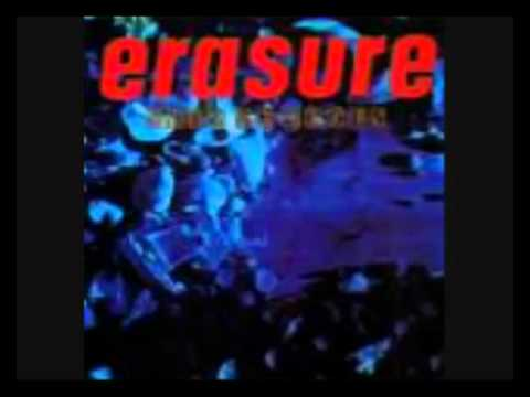 Erasure - When I Needed You