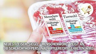 """Neues Fleisch-Siegel """"Menschenwohl"""" zeigt an, ob Schlachthofpersonal artgerecht gehalten wird"""