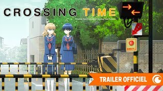 Bande annonce Crossing Time