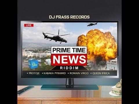 Prime Time News Riddim Mix (JUL 2019) Feat.Queen Ifrica,Kabaka Pyramind,Protoje,Romain Virgo