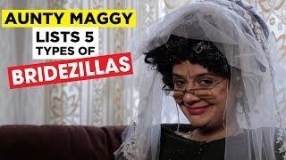 types of brides, types of bridezillas, crazy brides in 'Aunty Maggys Bridey Bunch'