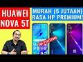 Murah! 5 Jutaan, Review Huawei NOVA 5T: Rasa Flagship, Smartphone Mid Terbaik - Indonesia