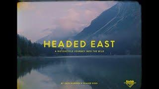 Headed East