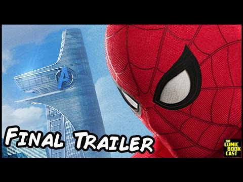 Spider-Man Homecoming Final Trailer Announced & What to Expect