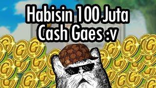 Habisin Cash 100JT??   Closing Party LostSaga