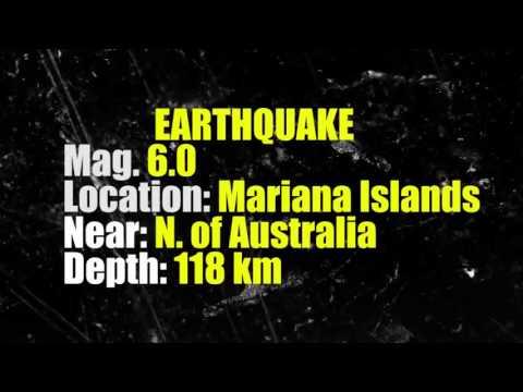 MASSIVE! 6 0 Earthquake---MARIANA ISLANDS
