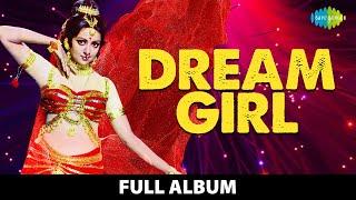 Dream Girl | Full Album | Hema Malini | Jeetendra | KIsi Shayar Ki Gazal Dream Girl | Duniya Ke Log