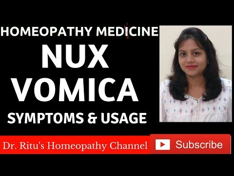 NUX VOMICA - Homeopathic Medicine Nux Vomica Uses,Benefits & Symtoms