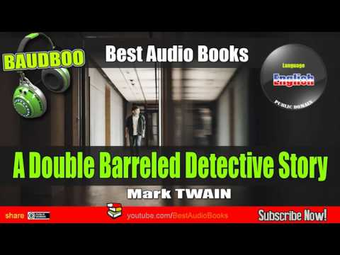 A Double Barreled Detective Story (Mark TWAIN) - [ Best AudioBooks ]