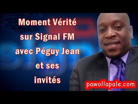 MOMENT VÉRITÉ (Part 1) - JOYEUX ANNIVERSAIRE à SIGNAL FM / Points Forts de lActualité