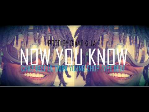 Now You Know-Chief Keef Lil Durk Young Chop Type Beat