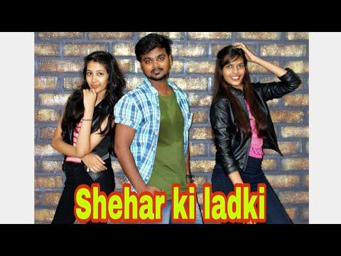 Download Lagu  Sheher Ki Ladki Dance |Choreography Shravan prajapati_ khandaani shafakhana Mp3 Free
