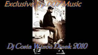 Dj Costa  Winou Dinek 2010 وينو دينك Exclusive By 007 Music
