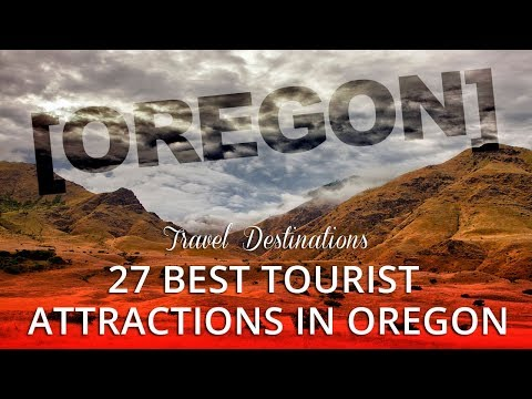 27 Best Tourist Attractions in Oregon USA