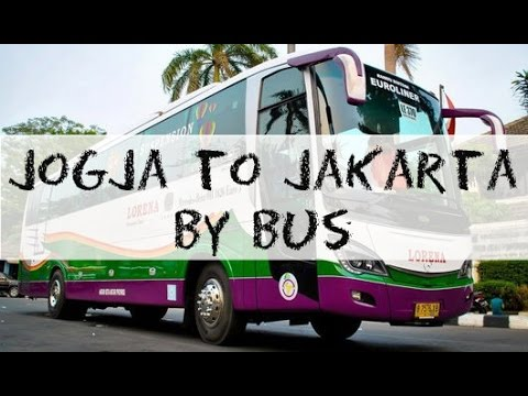 From Yogya to Jakarta by Bus | Road Trip
