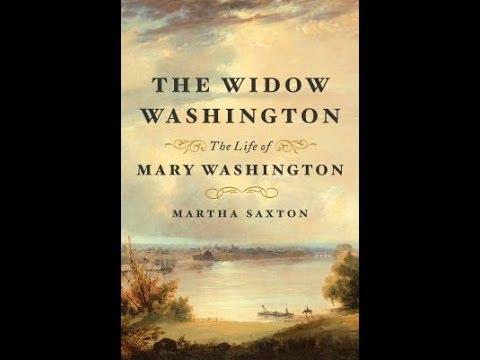 The Widow Washington: The Life of Mary Washington*