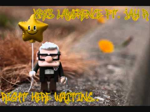 Kris Lawrence ft. Jay-R - Right here waiting [with lyrics]