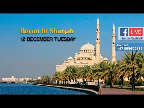 Bayan In UAE Sharjah  by Mufti Tariq Masood