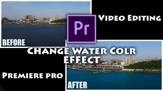 Ocean Water Color Change Video Editing Premiere Tutorials  RS Production
