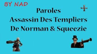 Paroles Assassin Des Templiers - Norman & Squeezie (By Nad)