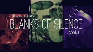 Klaudiusz Zylinski´s Blanks of Silence Vol. 1 Album Teaser