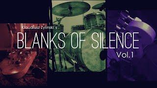 Klaudiusz Zylinski´s Blanks of Silence Vol. 1 Album Teaser