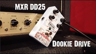 MXR DD25 Dookie Drive DEMO - One of the Best Overdrives I've Ever Played!