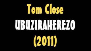 Tom Close Ubuziraherezo 2011