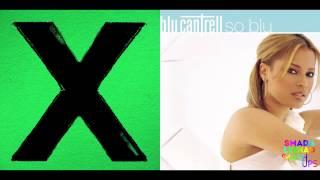Ed Sheeran vs. Blu Cantrell - Don