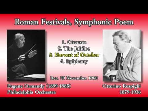 Respighi: Roman Festivals, Ormandy & PhiladelphiaO (1960) レスピーギ ローマの祭り オーマンディ