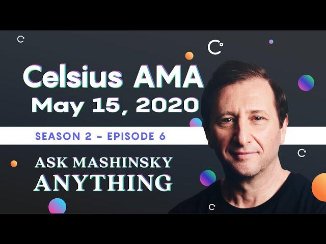 Ask Mashinsky Anything - Friday, May 15