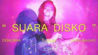 Diskoria, FLEUR!, Tara Basro - SUARA DISKO (Official Music Video)
