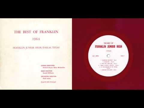 The Best Of Franklin Junior High, 1964 - Dallas Texas