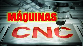 Maquinas CNC   ¿Que es, Partes Que Tiene y Como Funciona?