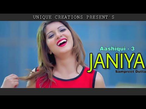 JANIYA | Sumpreet Dutta | Aashiqui - 3 | Most Heart Beating Beautiful Love Story | Love Song - 2018