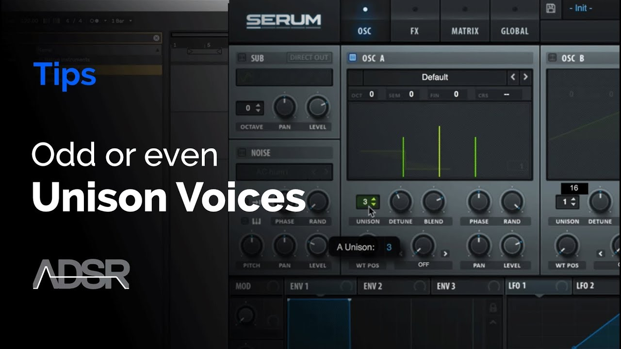 Xfer Serum – Odd or Even Unison Voices ? – ADSR