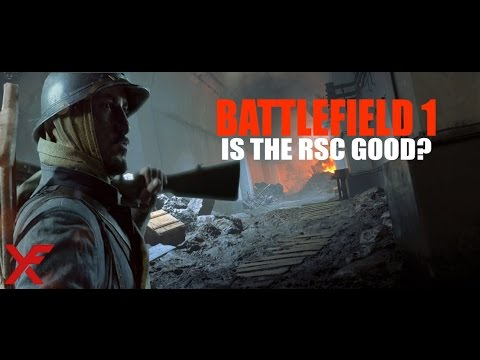 RSC 1917 - Is it good? - Battlefield 1