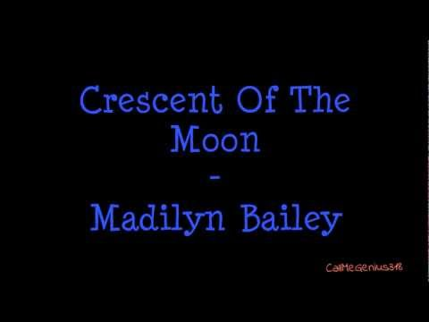Crescent Of The Moon - Madilyn Bailey (Lyric Video)