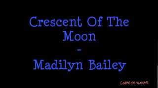 Watch Madilyn Bailey Crescent Of The Moon video